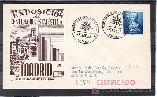 1956-03/11 MADRID, CIRCULADA CERTIFICADA, CENTENARIO ESTADISTICA ESPAÑOLA (Sellos - Historia Postal - Sello Español - Sobres Primer Día y Matasellos Especiales)
