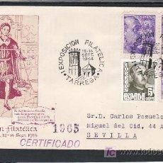 Sellos: 1954-12/09 TARREGA (LERIDA), CIRCULADA CERTIFICADA, ARQUITECTURA, RELIGION, EXPOSICION FILATELICA. Lote 11797912