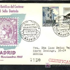 Sellos: 1965-22/11 MADRID, CIRCULADA CERTIFICADA, EXPOSICION FILATELICA CENTENARIO DEL SELLO DENTADO,. Lote 7910282