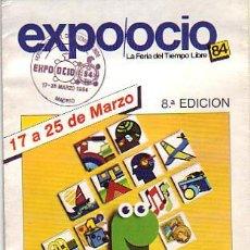 Sellos: EXPO OCIO-84 LA FERIA DEL TIEMPO LIBRE, MADRID 1984. MATASELLOS EN FOLLETO. BONITO Y RARO ASI. GMPM.. Lote 7920426