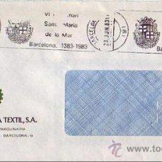 Sellos: RELIGION SANTA MARIA DE LA MAR VI CENTENARI, BARCELONA 1983. MATASELLOS RODILLO CARTA COMERCIAL GMPM. Lote 8313234