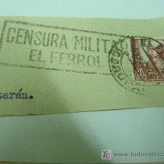 Sellos: + EL FERROL, 1938, MATASELLOS CENSURA MILITAR, GUERRA CIVIL. Lote 13980039