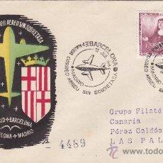 Sellos: PRIMER CORREO AEREO SIN SOBRETASA BARCELONA-MADRID 1954 CIRCULADO A LAS PALMAS (CANARIAS). RARO ASI.. Lote 25890801