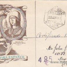 Sellos: SAHARA ESPAÑOL ISABEL LA CATOLICA V CENTENARIO 1951 (EDIFIL 87) EN SPD CIRCULADO AAIUN-USA. MUY RARO. Lote 23860124