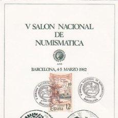 Sellos: NUMISMATICA V SALON NACIONAL, BARCELONA 1982. MATASELLOS EN TARJETA NUMERADA BONITA Y RARA ASI. GMPM. Lote 23708206