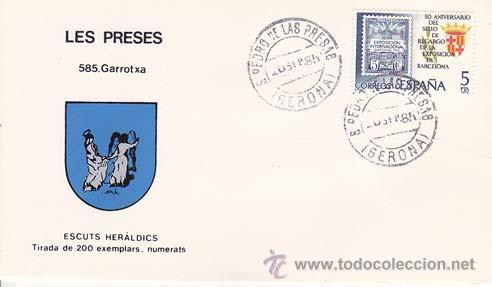 LES PRESES (GERONA) - 585 GARROTXA - ESCUTS HERÁLDICS (ESCUDOS HERÁLDICOS). PENYA FILATÉLICA VILANOV (Sellos - Historia Postal - Sello Español - Sobres Primer Día y Matasellos Especiales)