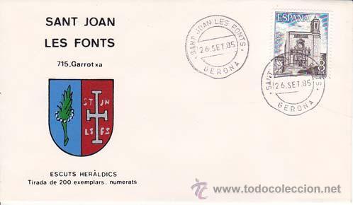 SANT JOAN LES FONTS (GERONA) - 715 GARROTXA - ESCUTS HERÁLDICS (ESCUDOS HERÁLDICOS). PENYA FILATÉLIC (Sellos - Historia Postal - Sello Español - Sobres Primer Día y Matasellos Especiales)