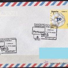 Sellos: SOBRE CIRCULADO MATASELLO CORREO ESPAÑOL LISBOA PORTUGAL EXP. MUNDIAL DE FILATELIA 2010. Lote 27475097