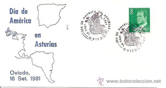 SOBRE PRIMER DIA DIA DE AMERICA EN ASTURIAS OVIEDO, 18 SET.1981 (Sellos - Historia Postal - Sello Español - Sobres Primer Día y Matasellos Especiales)