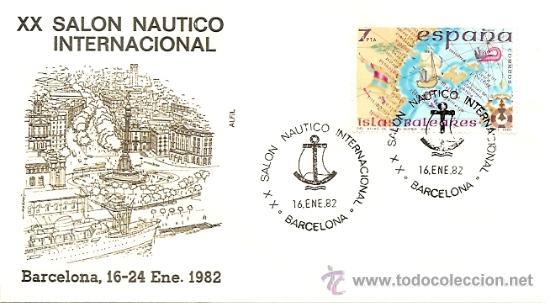 SOBRE PRIMER DIA XX SALON NAUTICO INTERNACIONAL BARCELONA,16-24 ENE.1982 (Sellos - Historia Postal - Sello Español - Sobres Primer Día y Matasellos Especiales)