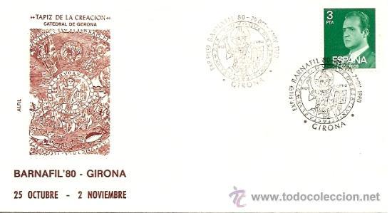 SOBRE PRIMER DIA EXP.FILATELICA BARNAFIL´80-GIRONA 25 OCTUBRE-2 NOVIEMBRE 1980 (Sellos - Historia Postal - Sello Español - Sobres Primer Día y Matasellos Especiales)