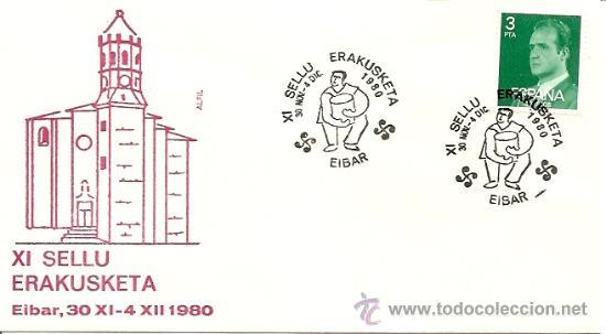 SOBRE PRIMER DIA XI SELLU ERAKUSKETA EIBAR,30 XI-4 XII 1980 (Sellos - Historia Postal - Sello Español - Sobres Primer Día y Matasellos Especiales)