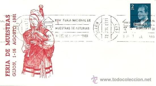 SOBRE PRIMER DIA XXV FERIA INTERNACIONAL MUESTRAS DE ASTURIAS GIJON, 1-16 AGOSTO 1981 (Sellos - Historia Postal - Sello Español - Sobres Primer Día y Matasellos Especiales)