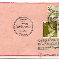Sellos: SOBRE PRIMER DIA Y MATASELLOS ESPECIALES ASAMBLEA DE LA FIIM 1980 FARMAINDUSTRIA -MADRID 1980. Lote 29512631