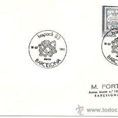 Sellos: SOBRES PRIMER DIA Y MATASELLOS ESPECIALES HISPACK 83 BARCELONA 1983 . Lote 29525305