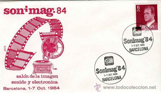 SOBRE COMMEMORATIVO SONIMAG - BARCELONA - AÑO 1984 (Sellos - Historia Postal - Sello Español - Sobres Primer Día y Matasellos Especiales)