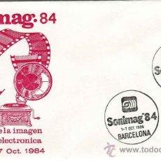 Sellos: SOBRE COMMEMORATIVO SONIMAG - BARCELONA - AÑO 1984. Lote 31380810