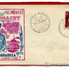 Sellos: SOBRE CON MATASELLO DE FAVOR CONMEMORATIVO DEL HOMENAJE A FARRAGUT. AÑO 1953. CIUDADELA, MENORCA.. Lote 31848561