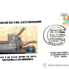 Sellos: TARJETA CON MATASELLO DE FAVOR EXPOSICIÓN DE COLECCIONISMO, CIUDADELA, MENORCA. AÑO 2003. Lote 31884442