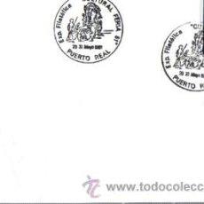 Sellos: TARJETA POSTAL, EXP-FILATÉLICA, PUERTO REAL, 1981, MATASELLOS EN TARJETA, FERIA CULTURAL. Lote 32908918