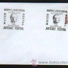 Sellos: SOBRE. MUSEO POSTAL. HOMENAJE AL COLECCIONISTA ANTONIO PERPIÑA. MADRID. 2002. MATASELLOS EN TARJETA. Lote 33382773