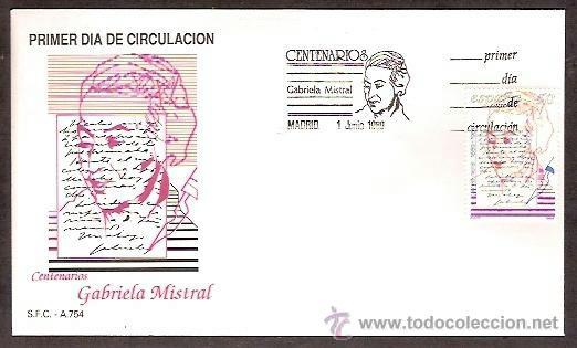 SPD SFC A 754 EDIFIL 3013 GABRIELA MISTRAL SOBRE PRIMER DIA DE CIRCULACION AÑO 1989 (Sellos - Historia Postal - Sello Español - Sobres Primer Día y Matasellos Especiales)
