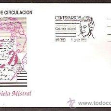 Sellos: SPD SFC A 754 EDIFIL 3013 GABRIELA MISTRAL SOBRE PRIMER DIA DE CIRCULACION AÑO 1989 . Lote 36767812