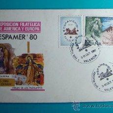 Sellos: SOBRE PRIMER DIA CIRCULACION, 1980, EXPOSICION FILATELICA DE AMERICA Y EUROPA, MATASELLOS VALENCIA. Lote 37240663