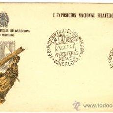 Sellos: SOBRE Iª EXPOSICIÓN FILATÉLICO-MARÍTIMA 1947 MUSEO MARÍTIMO BARCELONA. Lote 37823821