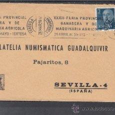 Sellos: 1976 RODILLO 19 TORTOSA (TARRAGONA) CIRCULADO, XXXII FERIA PROVINCIAL GANADERA Y MAQUINARIA AGRLCOL. Lote 140619942