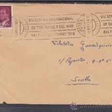 Sellos: 1978 RODILLO 71 CARTAGENA (MURCIA) CIRCULADO, VII SEMANA INTERNACIONAL DE CINE NAVAL Y DEL MAR . Lote 37754719