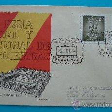 Sellos: SOBRE XIV FERIA OFICIAL Y NACIONAL DE MUESTRAS, ZARAGOZA 1954. Lote 38183941