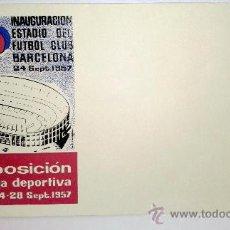 Sellos: SOBRE PRIMER DIA DIA INAGURACION ESTADIO DEL FUTBOL CLUB BARCELONA DE 24 SEPTIEMBRE DEL 1957. Lote 39248411