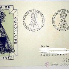 Sellos: SOBRE PRIMER DIA DE LAS FIESTAS DE NTRA SRA DE GUADALUPE 6-IX-1957. Lote 39248651