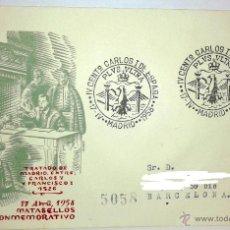 Sellos: SOBRE PRIMER DIA IV CENTENARIO CARLOS I DE ESPAÑA DEL 17-IV-1958,SELLADO EN MADRID. Lote 39444287