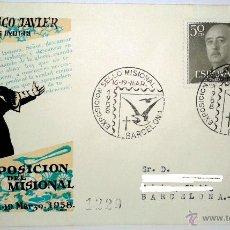 Sellos: SOBRE PRIMER DIA DE EXPOSICION DEL SELLO MISIONAL EN BARCELONA DEL 16-19 DE MARZO 1958. Lote 39444565