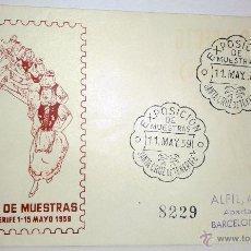 Sellos: SOBRE PRIMER DIA, EXPOSICION DE MUESTRAS DE STA. CRUZ DE TENERIFE DEL 1 AL 15 MAYO 1959. Lote 39448519