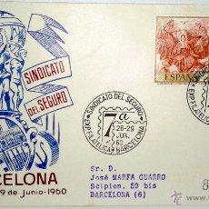 Sellos: SOBRE PRIMER DIA,VII EXPOSICION FILATELICA DEL SINDICATO DEL SEGURO,(BARCELONA DEL 26-29 JUNIO 1960 . Lote 39460205