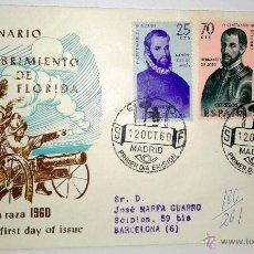 Sellos: SOBRE PRIMER DIA.IV CENTENARIO DEL DESCUBRIMIENTO DE FLORIDA ( DIA DE LA RAZA 1960 ). Lote 39461242
