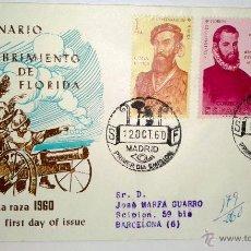 Sellos: SOBRE PRIMER DIA.IV CENTENARIO DEL DESCUBRIMIENTO DE FLORIDA DIA DE LA (RAZA 1960 ). Lote 39461332