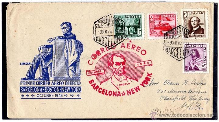 PRIMER CORREO AEREO DIRECTO BARCELONA, BOSTON, NUEVA YORK, OCTUBRE 1948 LINCOLN (Sellos - Historia Postal - Sello Español - Sobres Primer Día y Matasellos Especiales)
