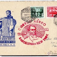 Sellos: PRIMER CORREO AEREO DIRECTO BARCELONA, BOSTON, NUEVA YORK, OCTUBRE 1948 LINCOLN. Lote 40291344
