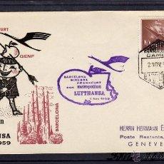 Sellos: PRIMER VUELO CON METROPOLITAN LUFTHANSA BARCELONA-GINEBRA 1959 EN CARTA CIRCULADA CON MARCA AEREA.. Lote 40543850