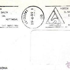 Sellos: VISITEN EL SALON DEL AUTOMOVIL. RODILLO. BARCELONA MAYO 1989. Lote 41410777