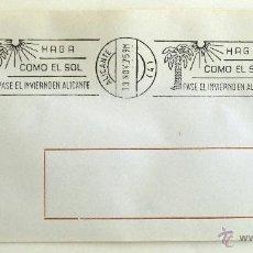 Selos: SOBRE FILATELICO MATASELLO RODILLO. HAGA COMO EL SOL PASE EL INVIERNO EN ALICANTE. ALICANTE 1975.. Lote 41722325