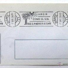 Selos: SOBRE FILATELICO MATASELLO RODILLO. HAGA COMO EL SOL PASE EL INVIERNO EN ALICANTE. ALICANTE 1976.. Lote 41741667