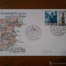 Sellos: ANTIGUO SOBRE EXPOSICION FILATELICA DE LA COSTA BRAVA PALAFRUGELL 1965. Lote 43255755