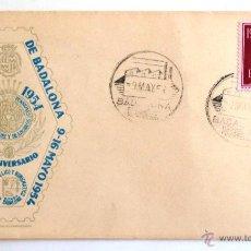 Sellos: SOBRE FILATELICO III EXPOSICION FILATELICA DE BADALONA. 50 ANIVERSARIO. BADALONA 1954.. Lote 43719318