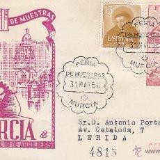 Sellos: III FERIA OFICIAL DE MUESTRAS, MURCIA 1956. MATASELLOS EN SOBRE CIRCULADO DP. LLEGADA. RARO ASI.. Lote 8394562