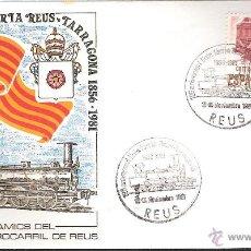 Sellos: MATASELLOS ESPECIAL REUS 1981 -125 ANIVERSARI LINIA FERRIA REUS TARRAGONA- TRENES-FERROCARRIL. Lote 44827661